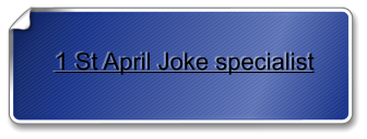 1 St April Joke specialist